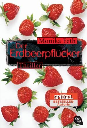 Der Erdbeerpfluecker von Monika Feth