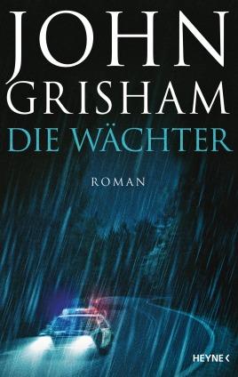 Die Waechter von John Grisham