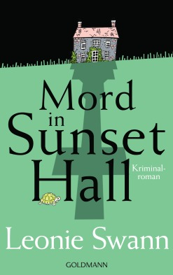 Mord in Sunset Hall von Leonie Swann