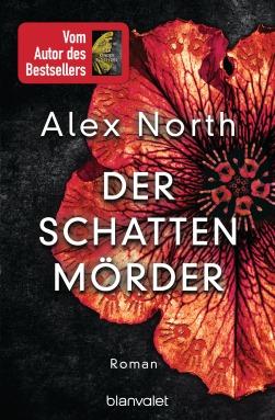 Der Schattenmoerder von Alex North