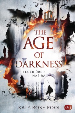 The Age of Darkness - Feuer ueber Nasira von Katy Rose Pool