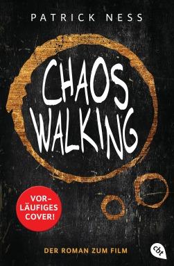 Chaos Walking - Der Roman zum Film von Patrick Ness