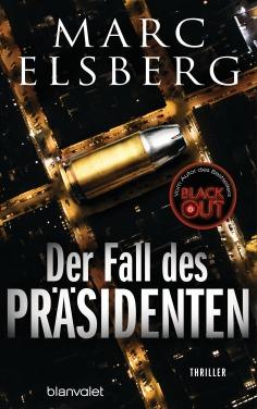 Der Fall des Praesidenten von Marc Elsberg