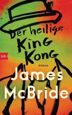 Der heilige King Kong von James McBride